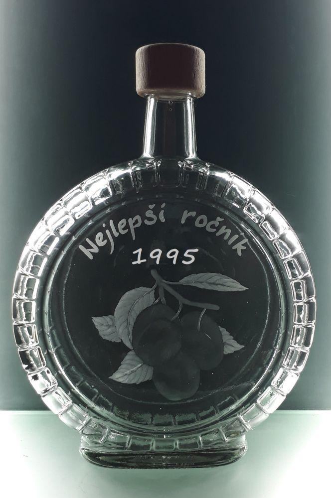 lahev na slivovici (pálenku) 0,7l s rytinou švestek , nejlepší ročník 1995, možnost jména na přání